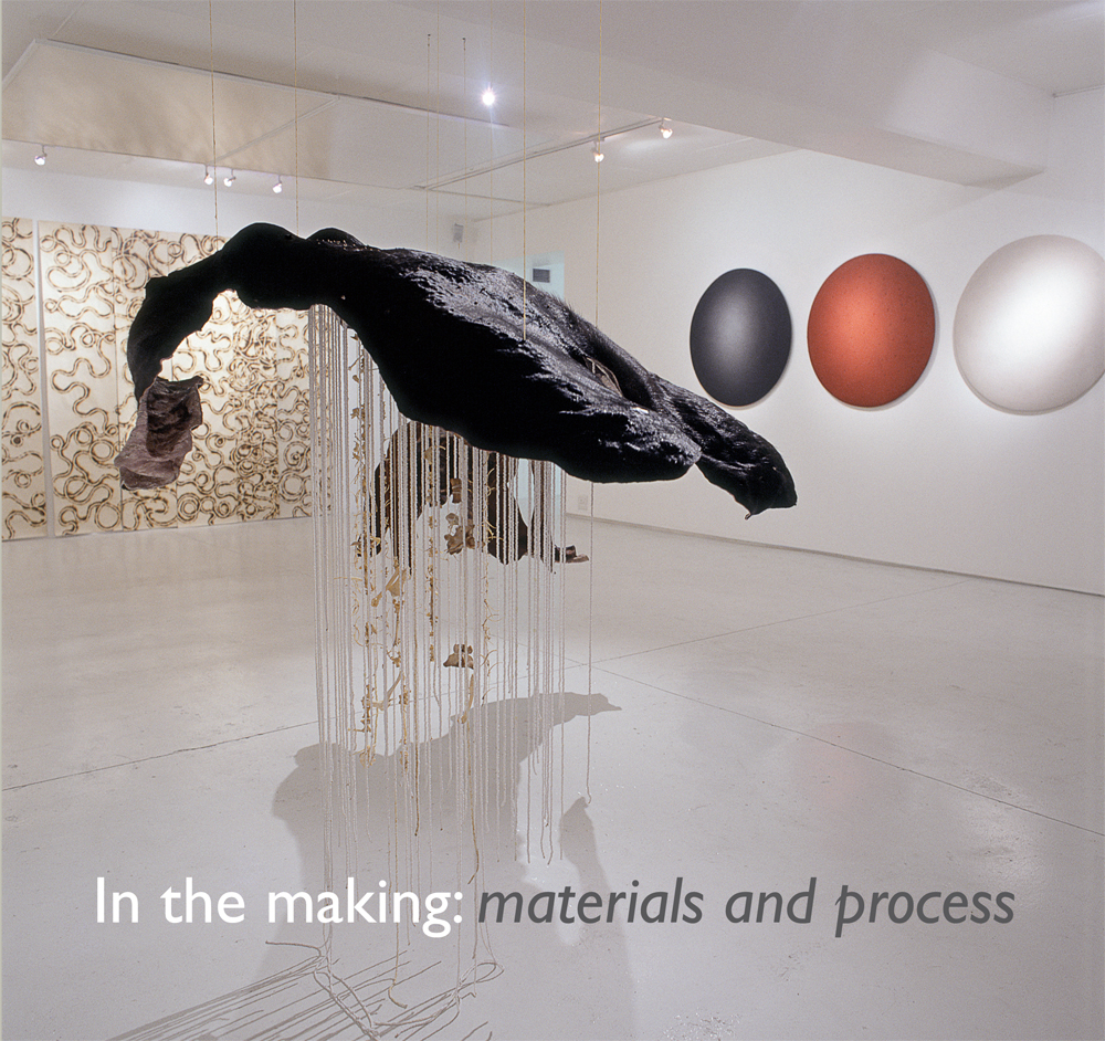In the Making: Materials and Process