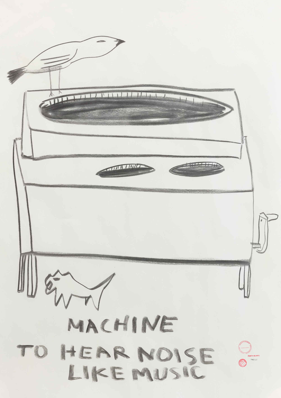 - MACHINE TO HEAR NOISE LIKE MUSIC, 2019