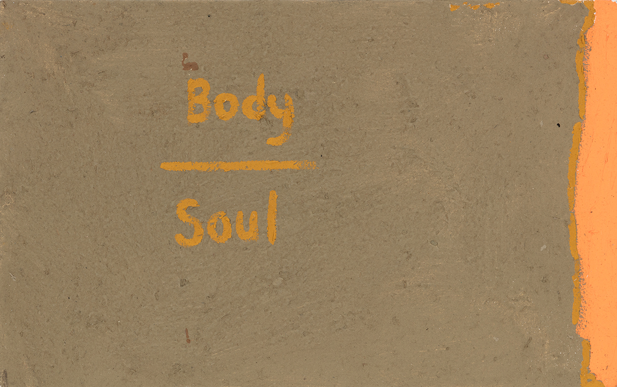 - Body/Soul Without the Mind, 2018