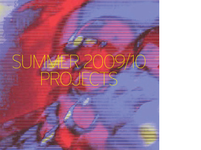 Summer 2009/10: Projects