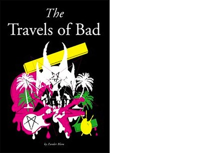 The Travels of Bad