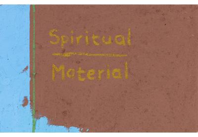 Spiritual/Material